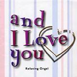 α波オルゴールCD and I love you