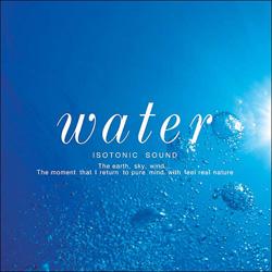 Water・・・水